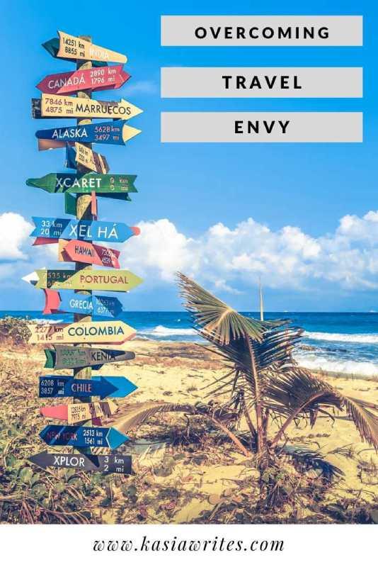 When travel envy rears its ugly head | kasiawrites