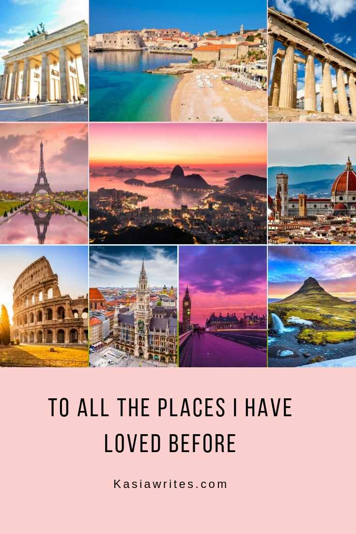 all the places i have loved before