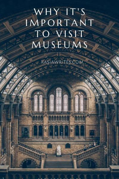 importance of visiting museums