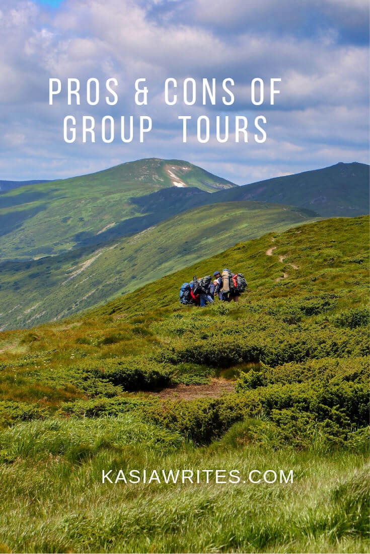 Are group travel tours for you? | kasiawrites