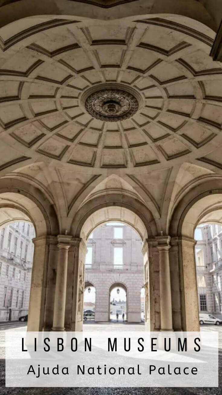 The Ajuda National Palace is one of the best Lisbon museums. This former royal residence offers a look into the lives of Portuguese royal court.