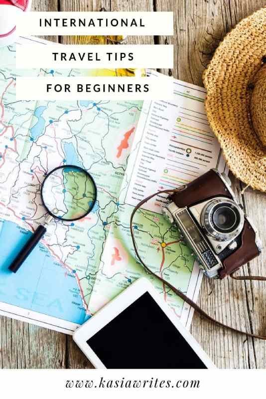 International travel tips for new and infrequent travellers | kasiawrites