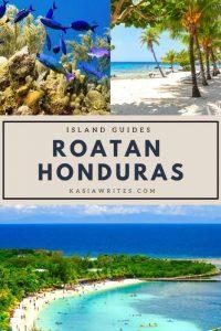 Roatan, a little slice of heaven | kasiawrites