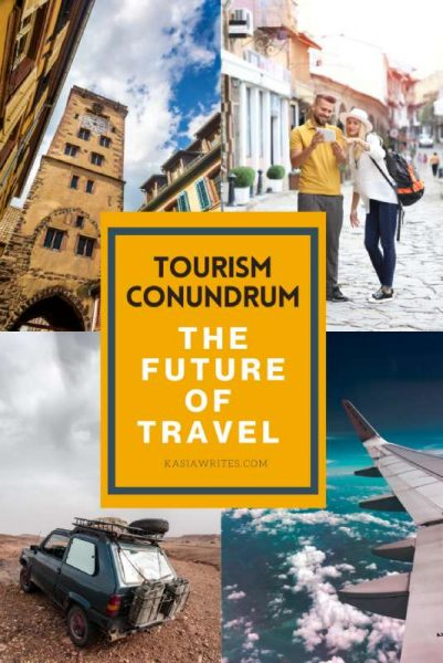 The tourism conundrum and the uncertain future of travel |