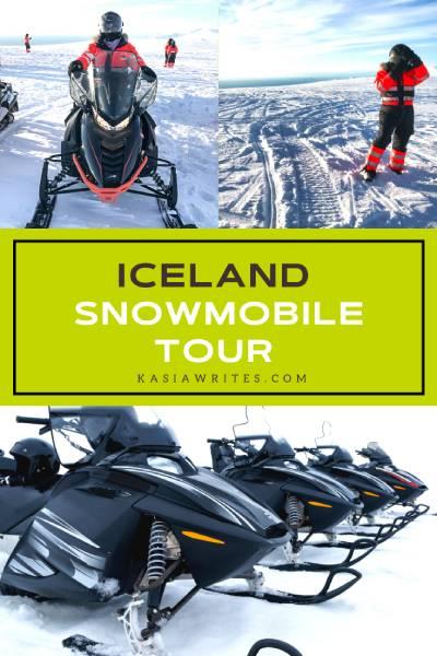 My epic glacier snowmobile tour in Iceland | kasiawrites