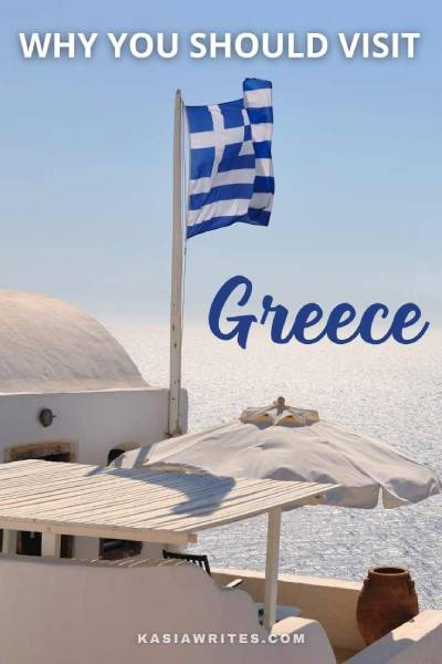 7 Great reasons to start planning a trip to Greece | kasiawrites cultural travel